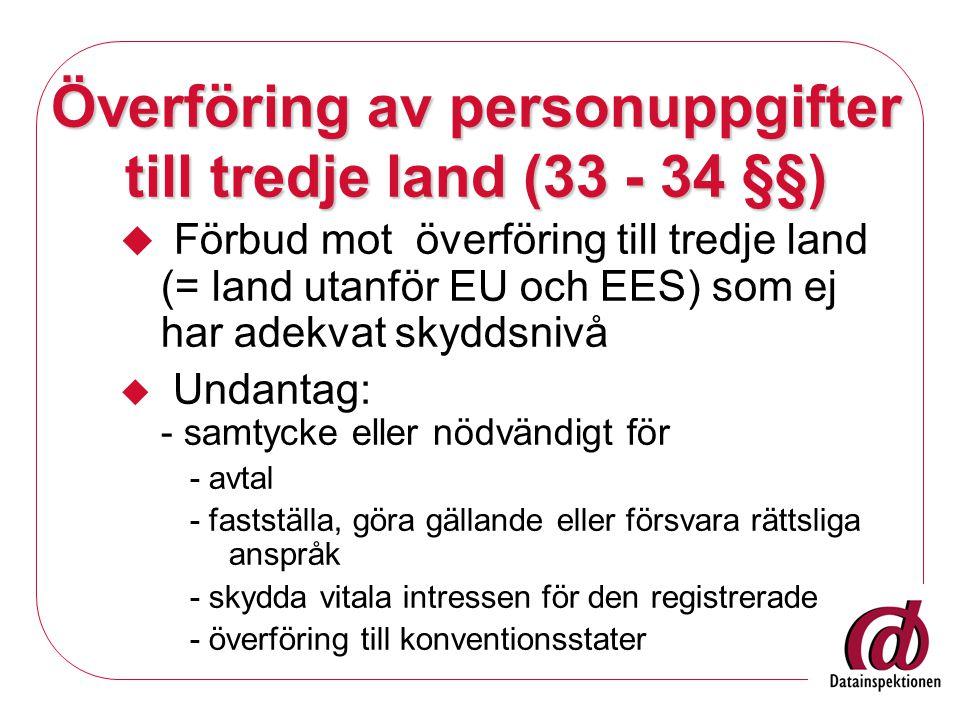 Överföring av personuppgifter till tredje land (33 - 34 §§)