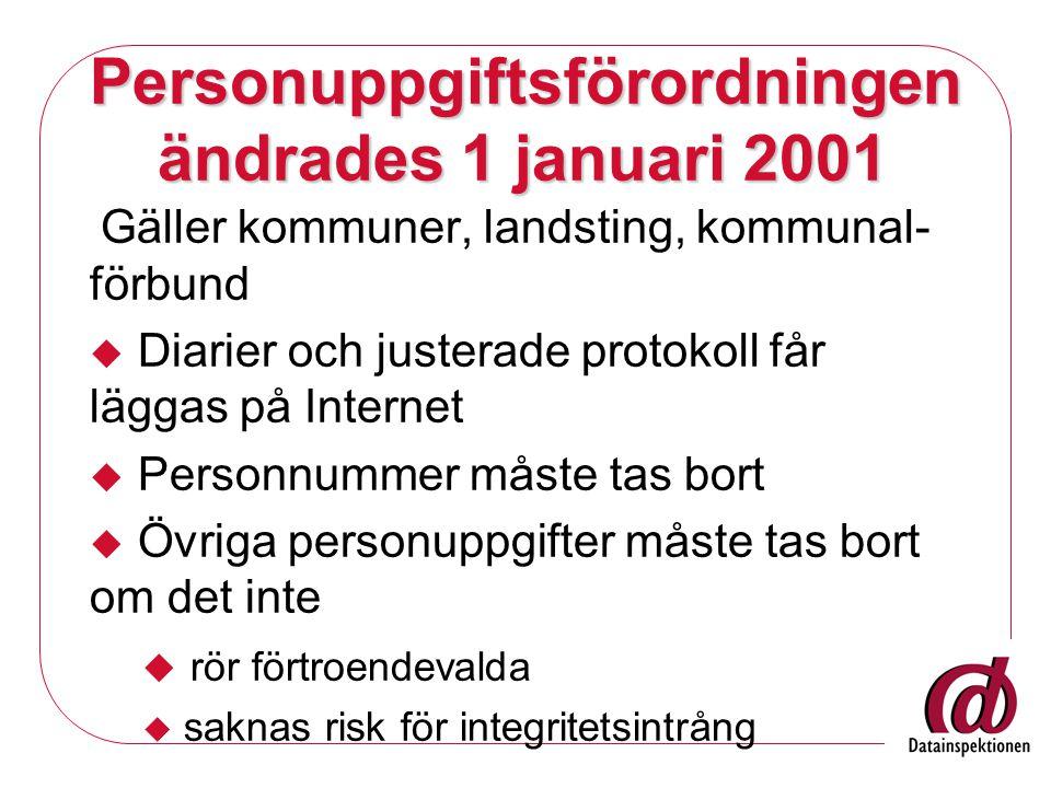 Personuppgiftsförordningen ändrades 1 januari 2001