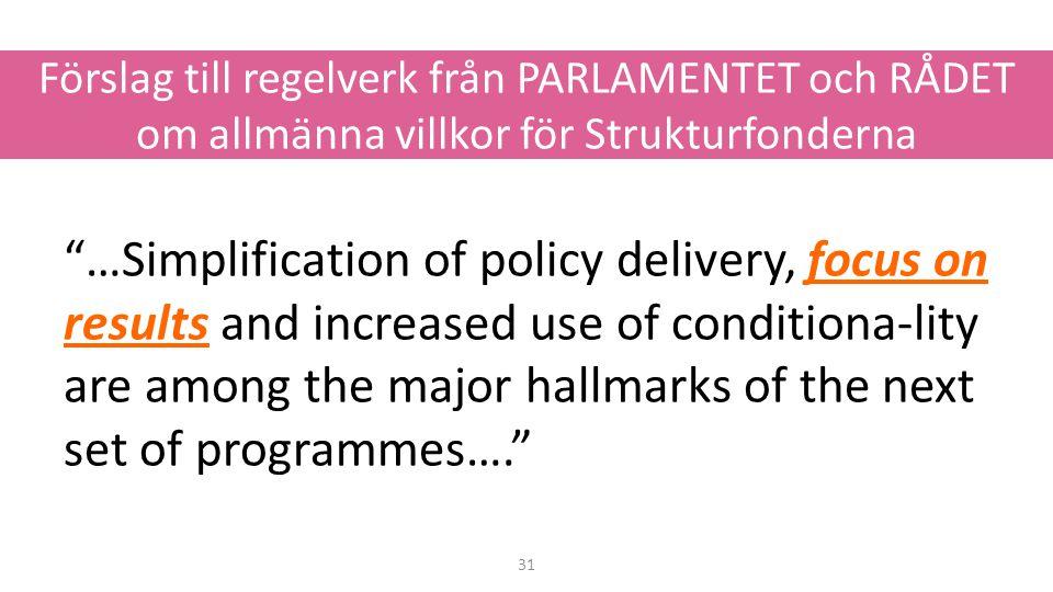 Förslag till regelverk från PARLAMENTET och RÅDET om allmänna villkor för Strukturfonderna