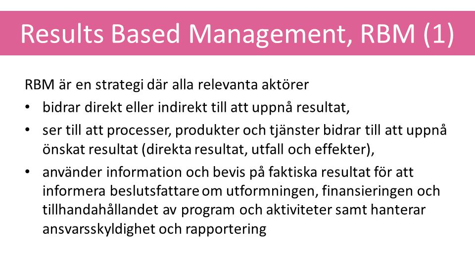 Results Based Management, RBM (1)