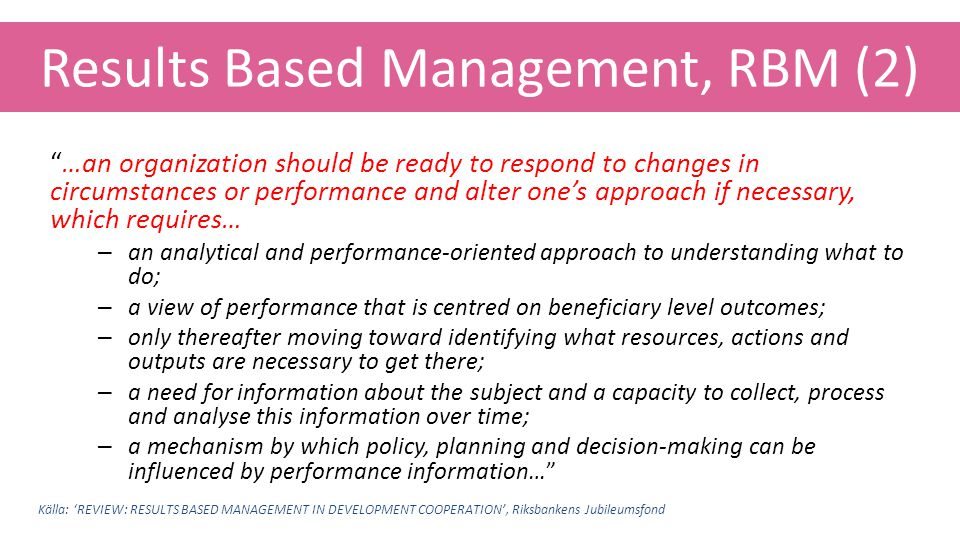Results Based Management, RBM (2)
