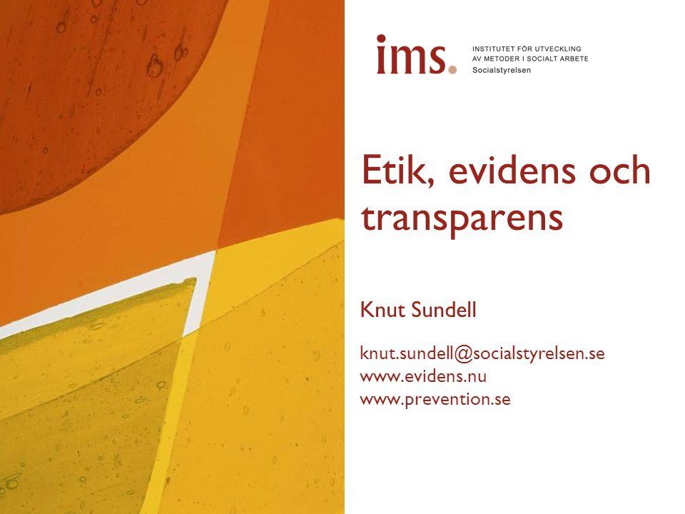 Etik, evidens och transparens