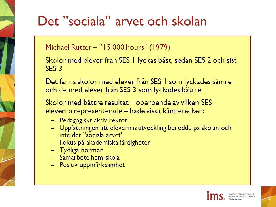 Det sociala arvet och skolan