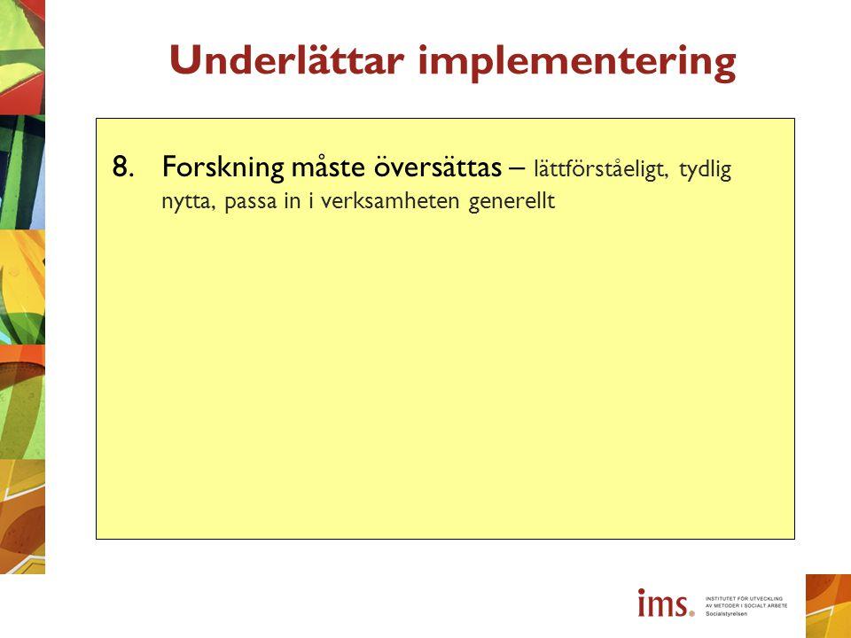 Underlättar implementering