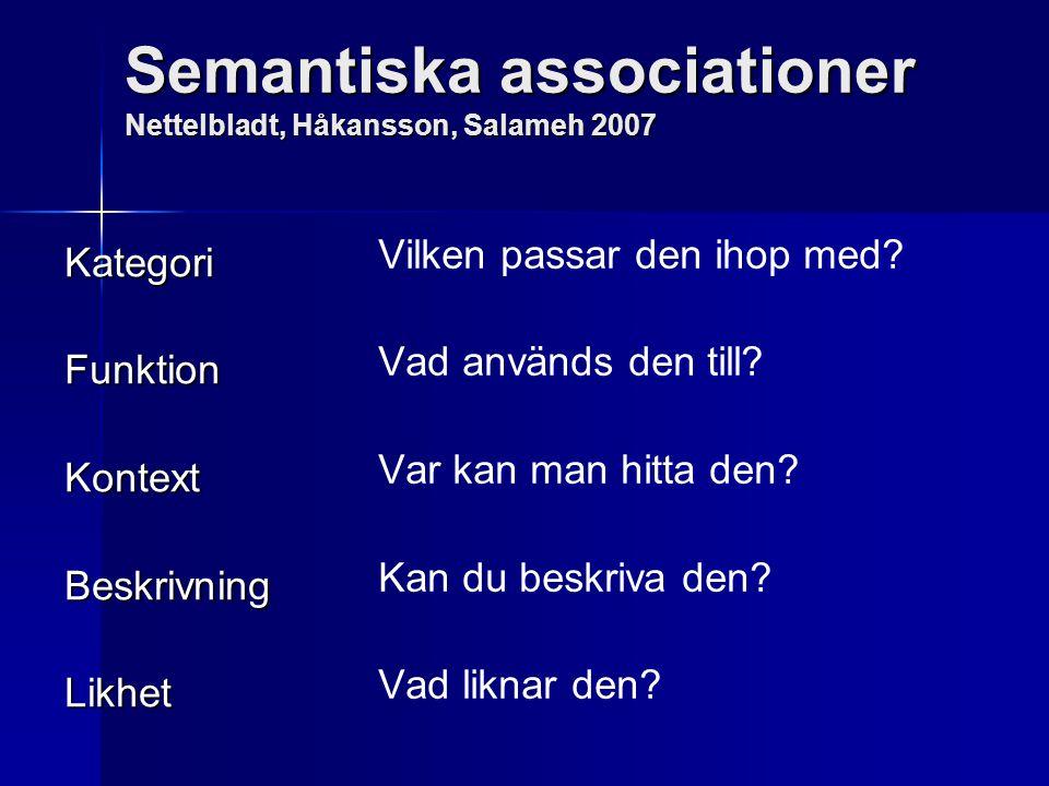 Semantiska associationer Nettelbladt, Håkansson, Salameh 2007