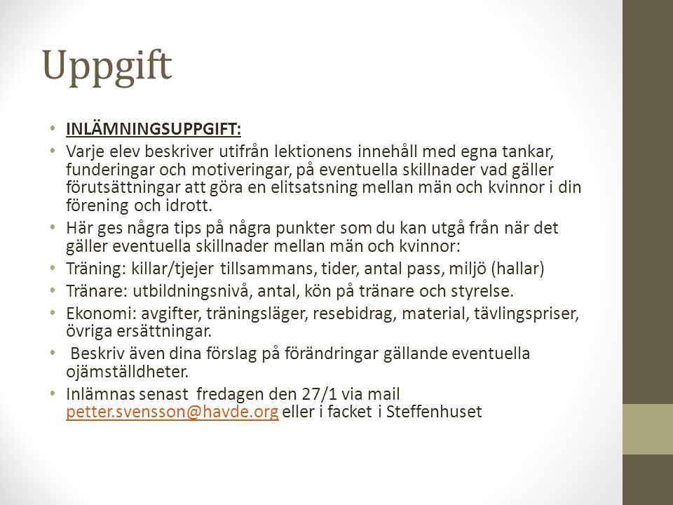 Uppgift INLÄMNINGSUPPGIFT: