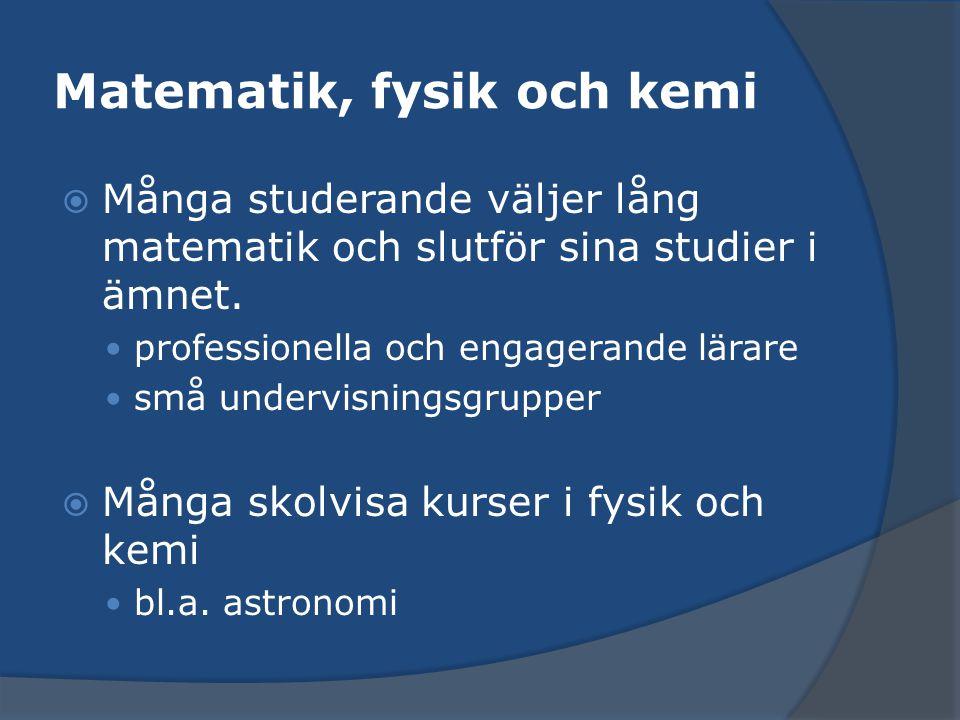 Matematik, fysik och kemi