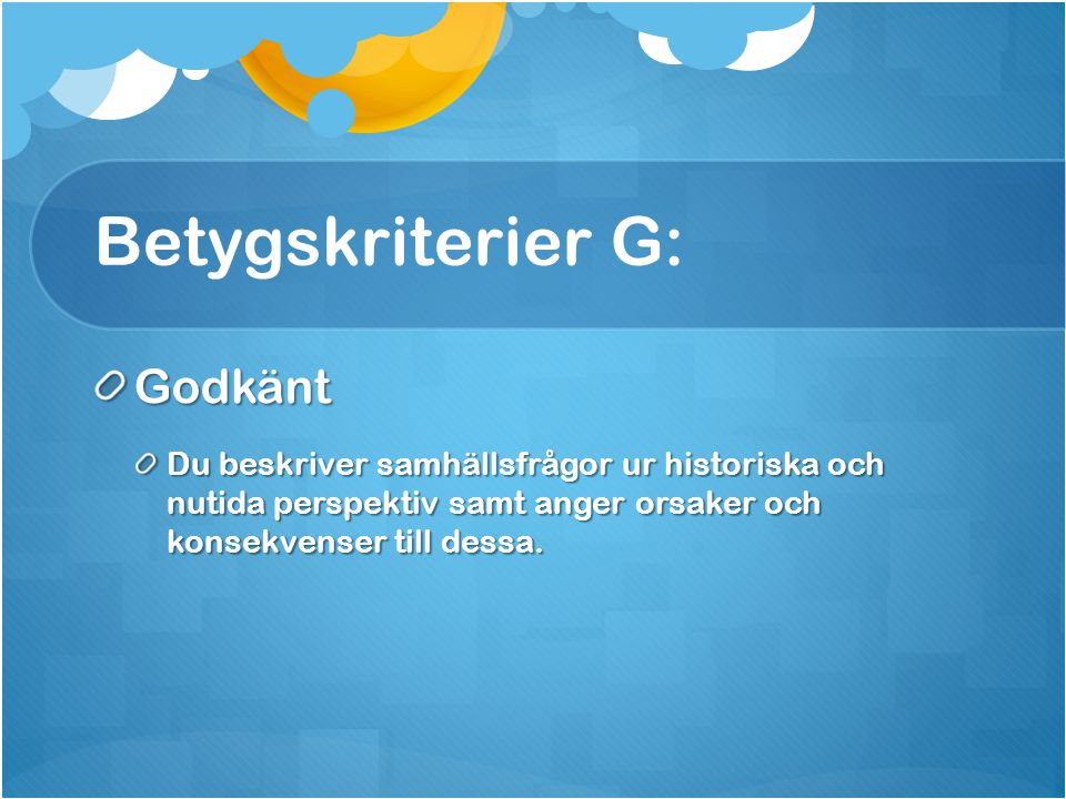 Betygskriterier G: Godkänt
