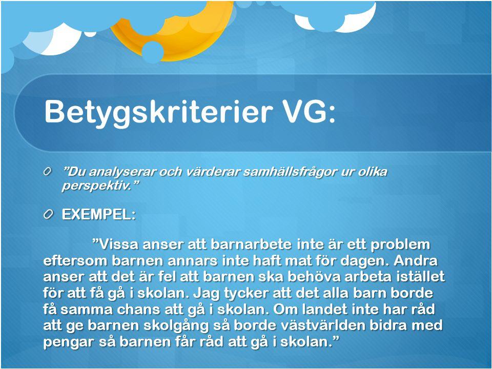 Betygskriterier VG: EXEMPEL: