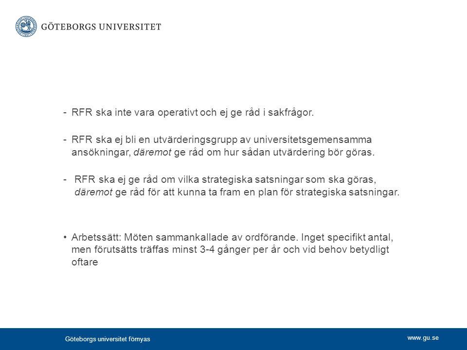 RFR ska inte vara operativt och ej ge råd i sakfrågor.