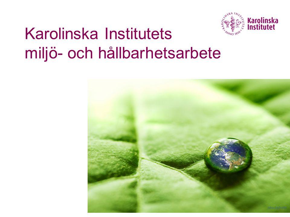 Karolinska Institutets miljö- och hållbarhetsarbete