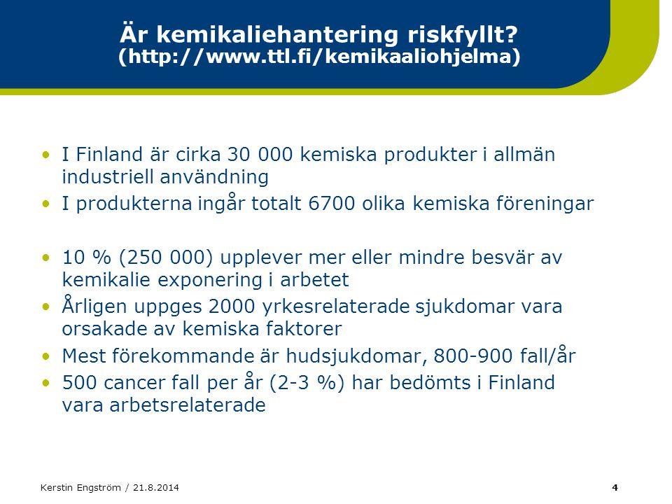 Är kemikaliehantering riskfyllt (http://www.ttl.fi/kemikaaliohjelma)