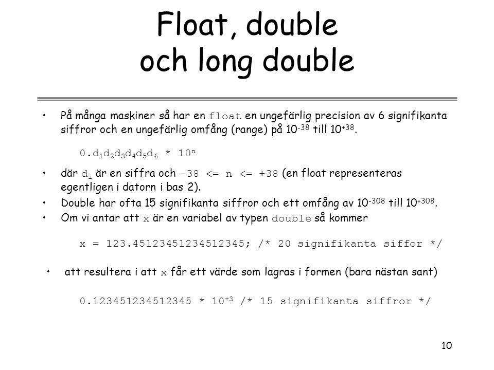 Float, double och long double