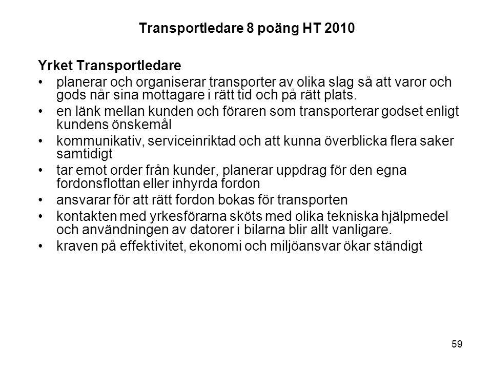 Transportledare 8 poäng HT 2010