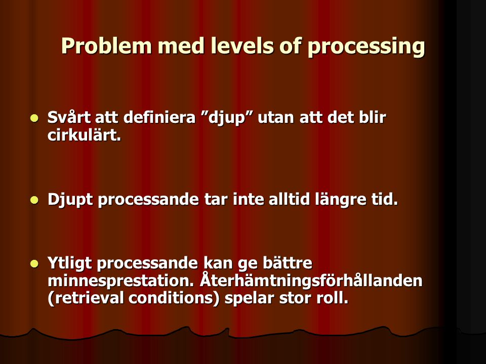 Problem med levels of processing