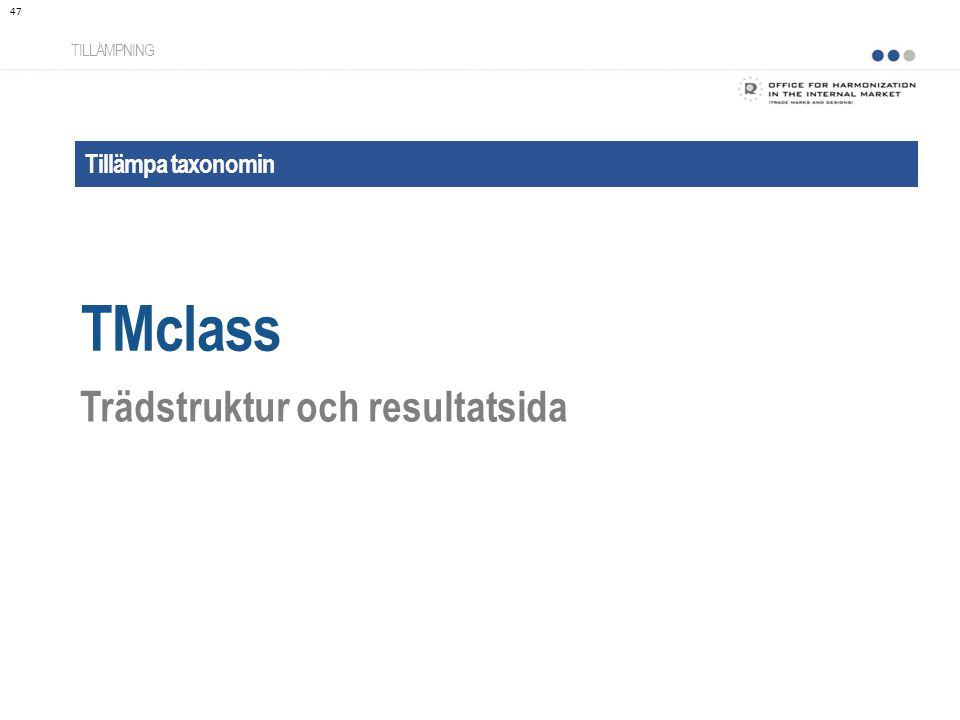 TMclass Trädstruktur och resultatsida Tillämpa taxonomin