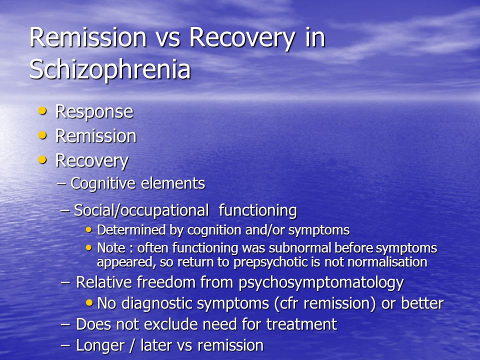 Remission vs Recovery in Schizophrenia