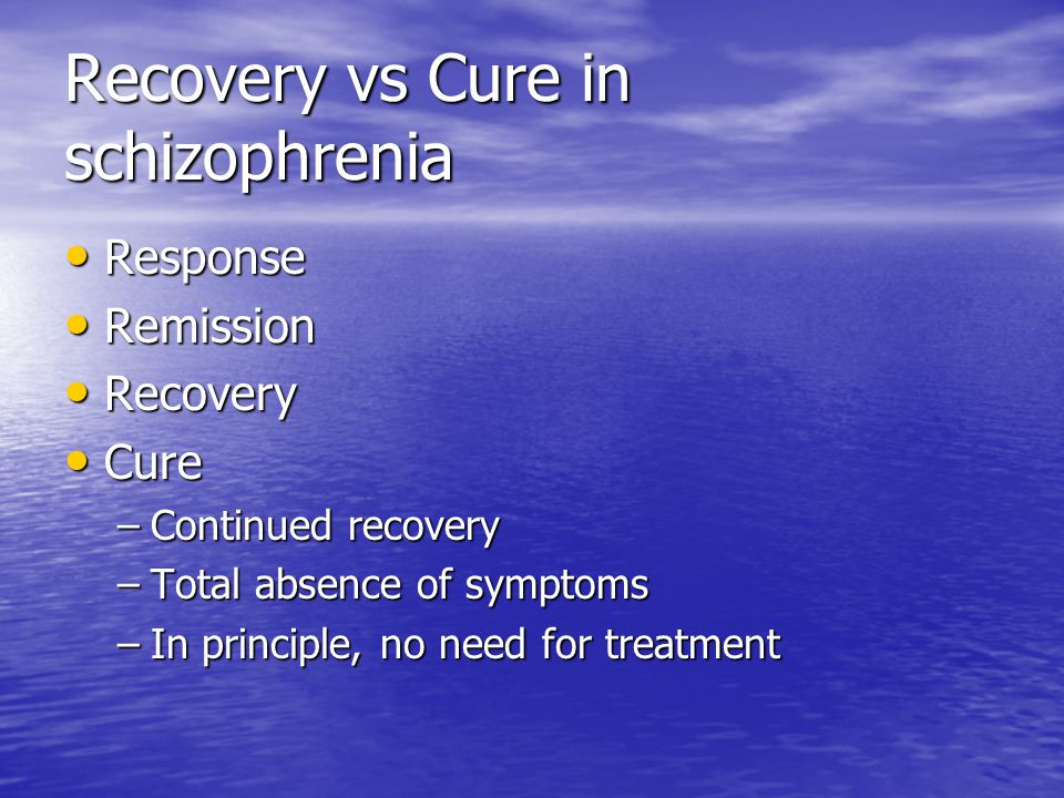Recovery vs Cure in schizophrenia