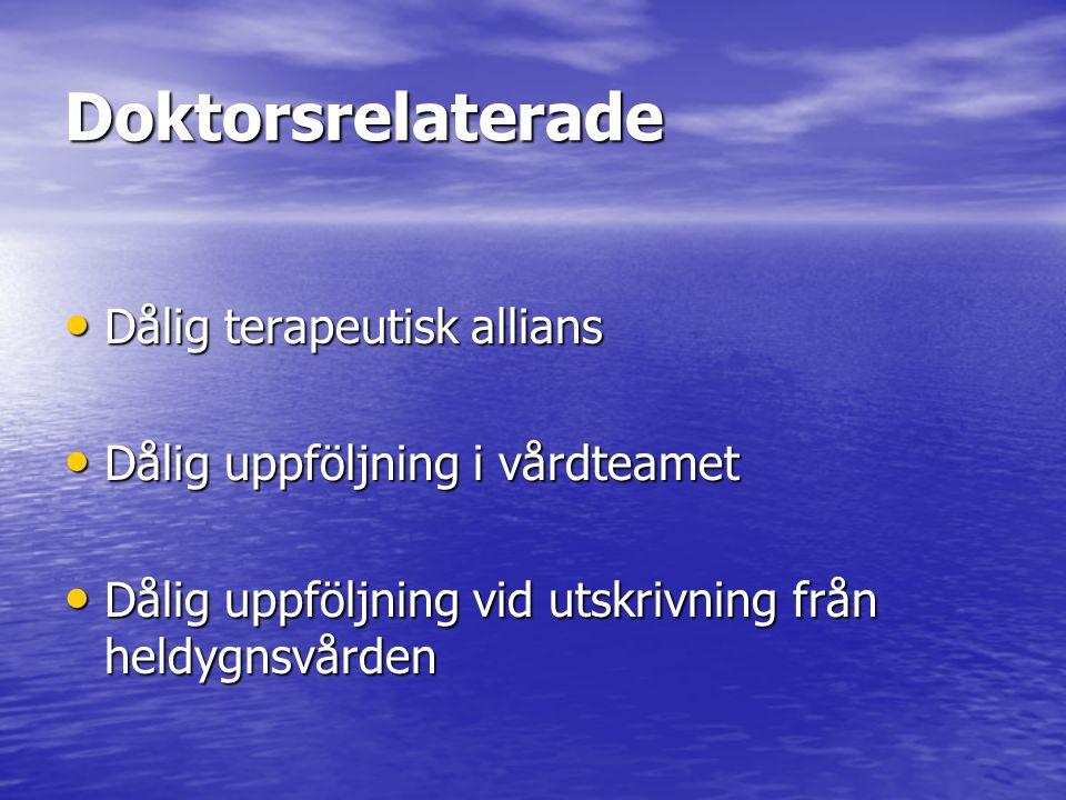 Doktorsrelaterade Dålig terapeutisk allians