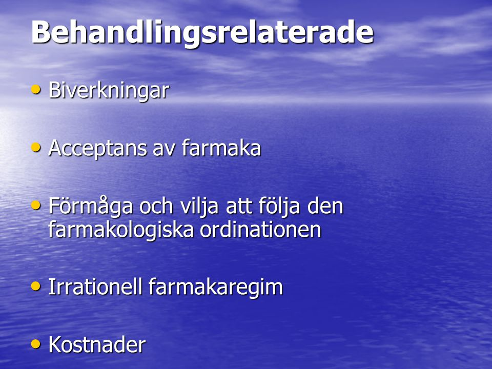 Behandlingsrelaterade