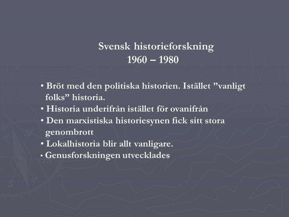 Svensk historieforskning 1960 – 1980