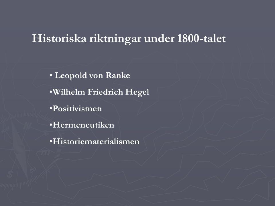 Historiska riktningar under 1800-talet