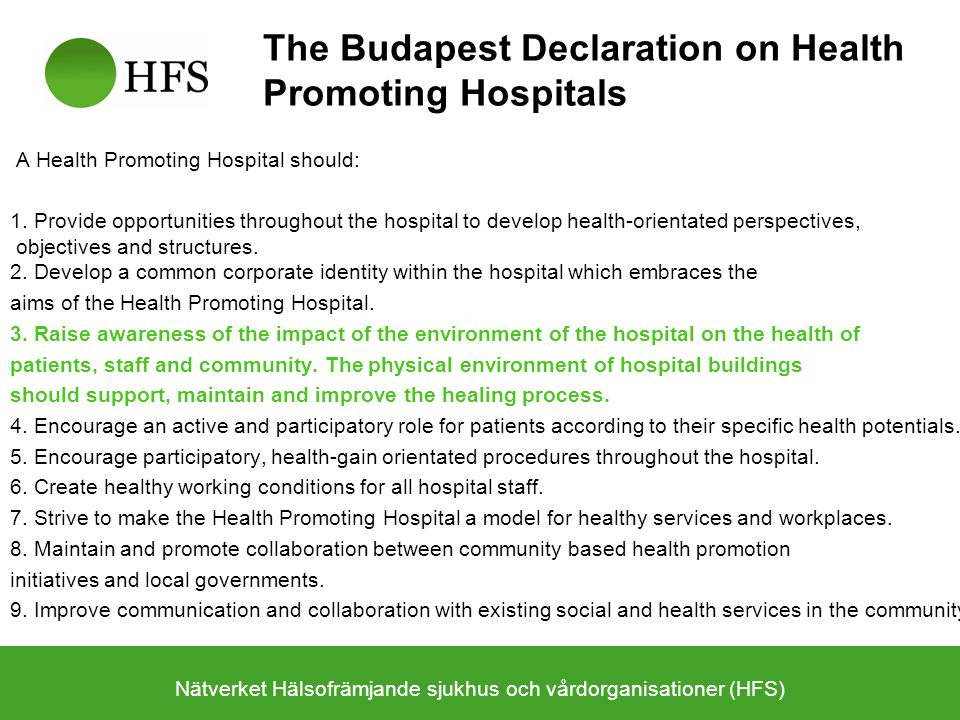 The Budapest Declaration on Health Promoting Hospitals