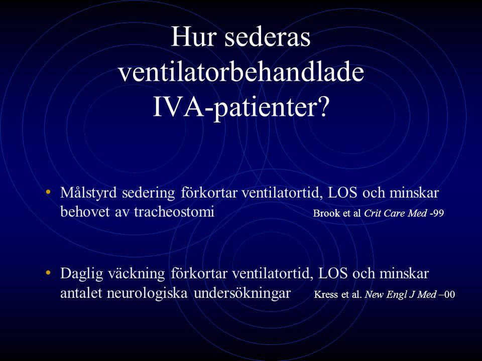 Hur sederas ventilatorbehandlade IVA-patienter