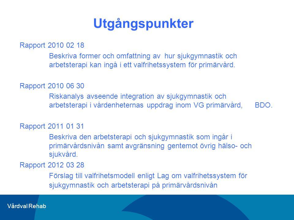 Utgångspunkter Rapport 2010 02 18