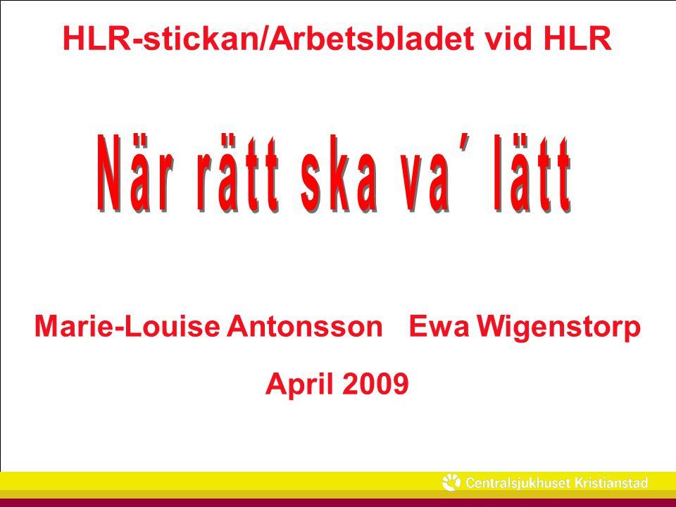 HLR-stickan/Arbetsbladet vid HLR Marie-Louise Antonsson Ewa Wigenstorp