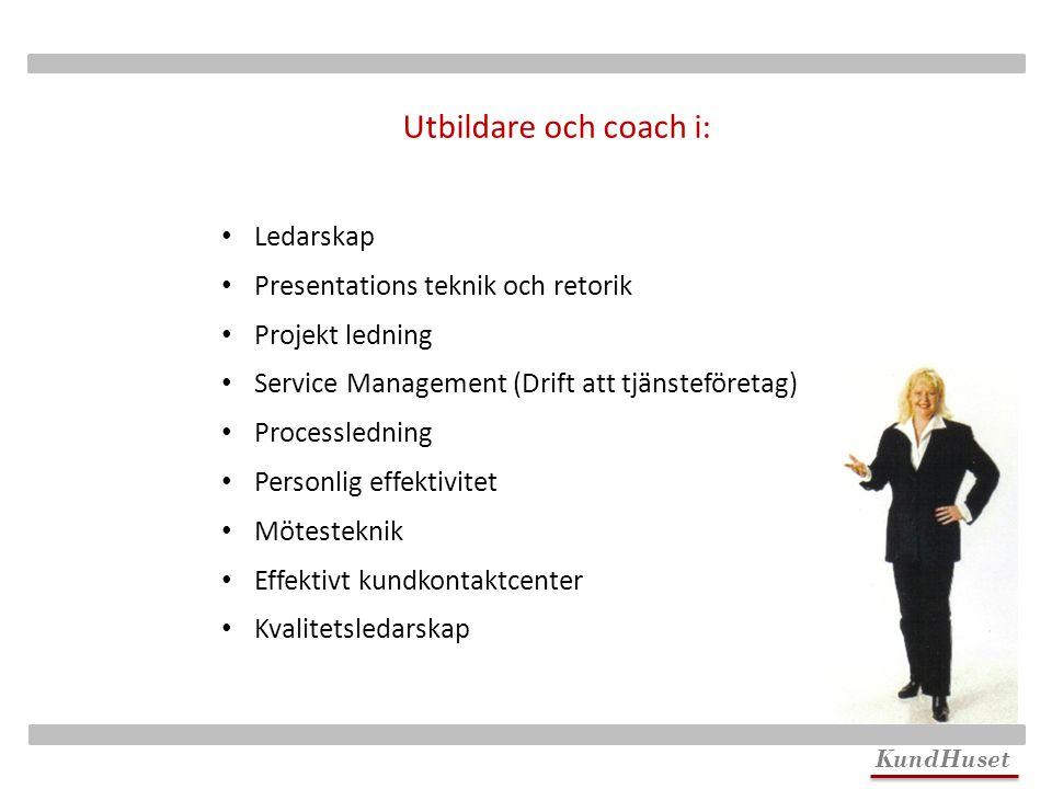 Utbildare och coach i: Ledarskap Presentations teknik och retorik