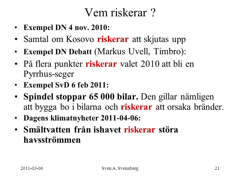 Vem riskerar Samtal om Kosovo riskerar att skjutas upp