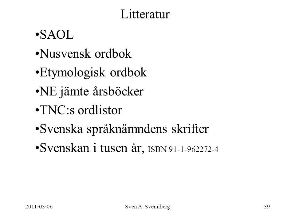 Svenska språknämndens skrifter Svenskan i tusen år, ISBN 91-1-962272-4