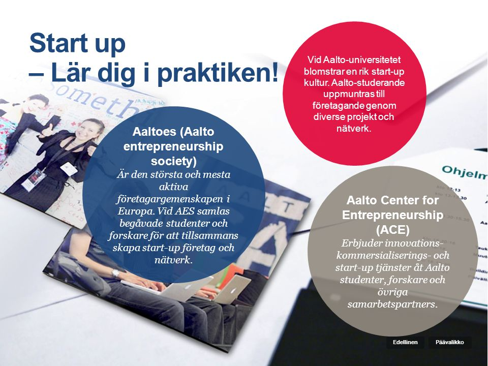 Start up – Lär dig i praktiken!
