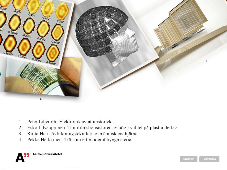 Peter Liljeroth: Elektronik av atomstorlek