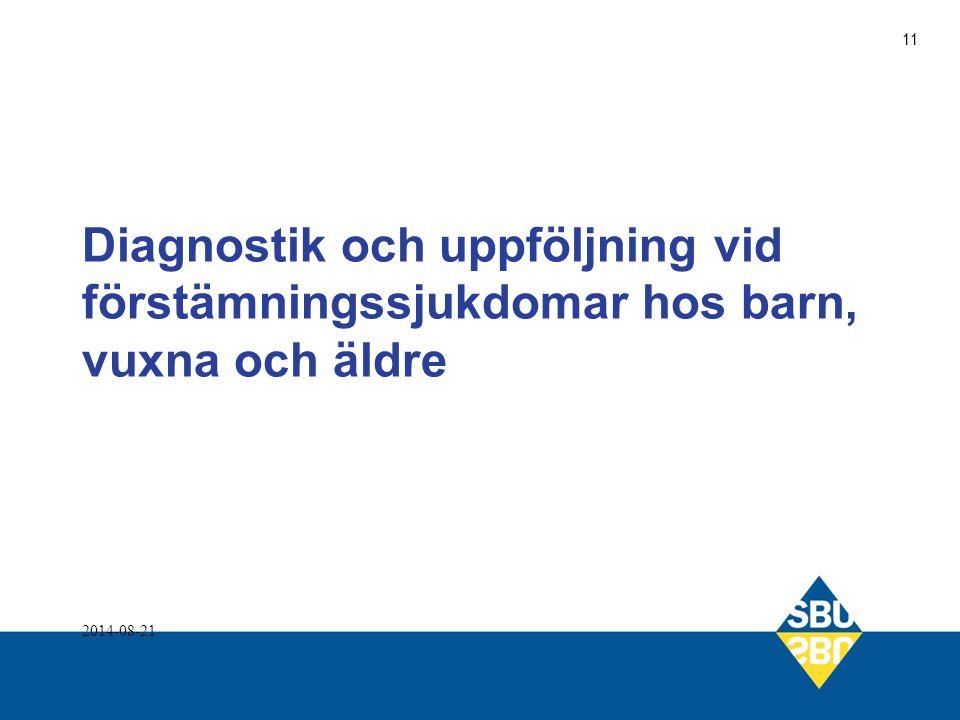 Diagnostik och uppföljning vid förstämningssjukdomar hos barn, vuxna och äldre