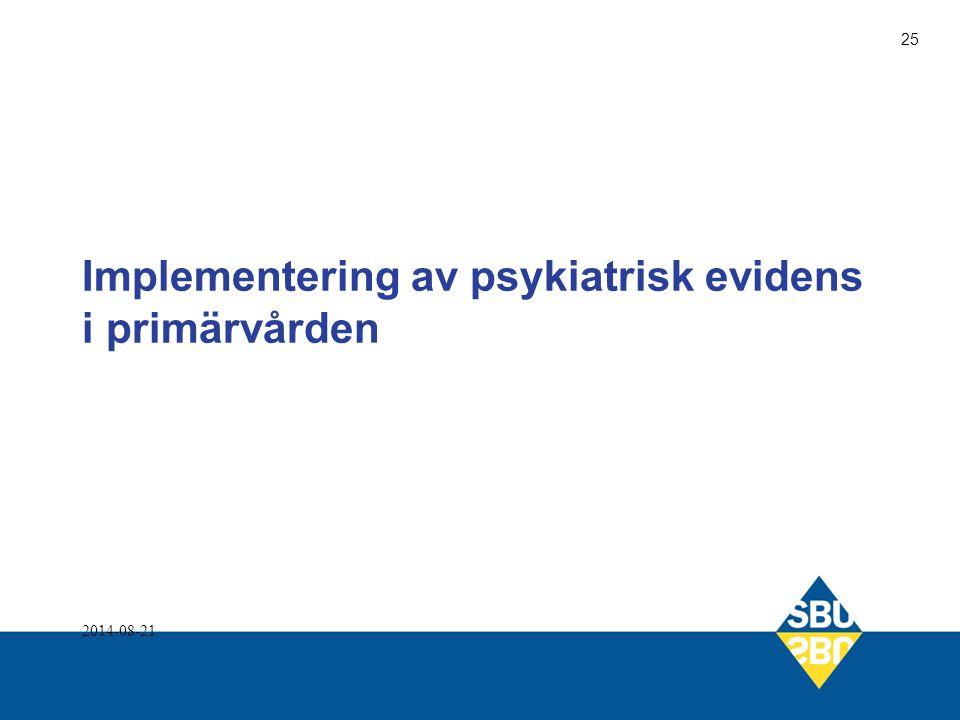 Implementering av psykiatrisk evidens i primärvården