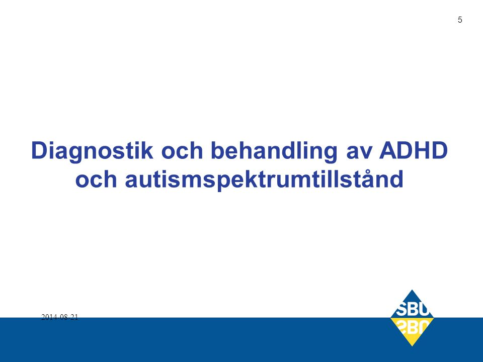 Diagnostik och behandling av ADHD och autismspektrumtillstånd