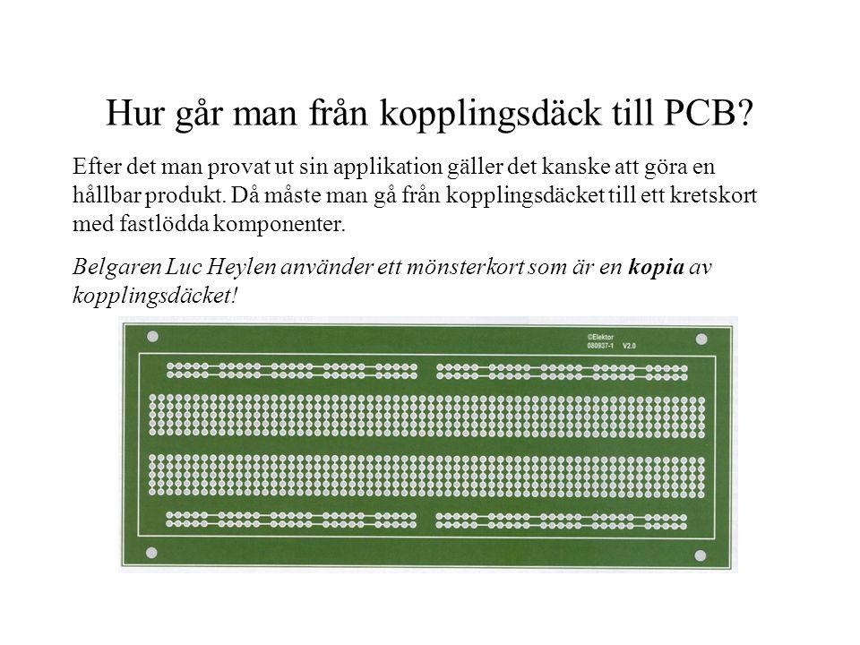 Hur går man från kopplingsdäck till PCB