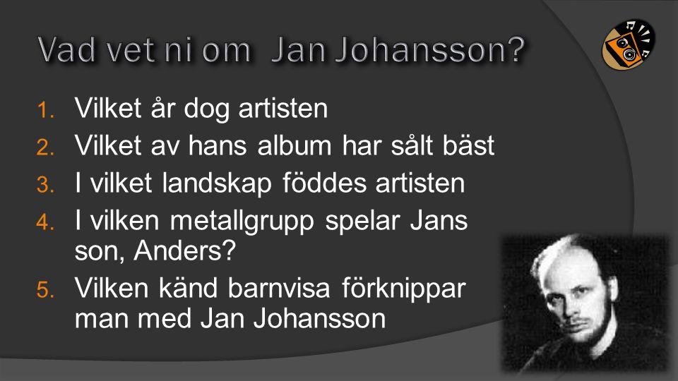 Vad vet ni om Jan Johansson