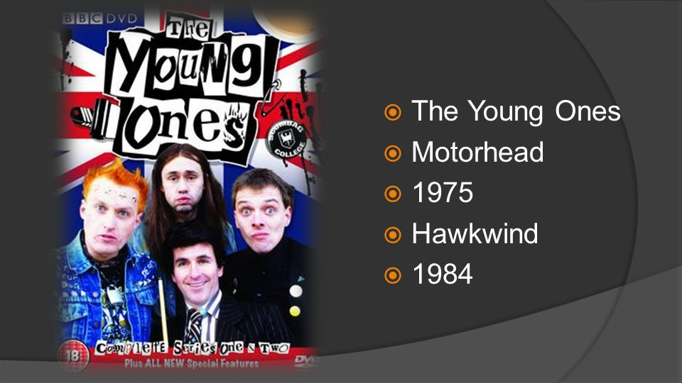 The Young Ones Motorhead 1975 Hawkwind 1984