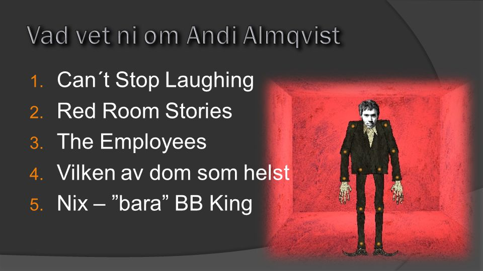 Vad vet ni om Andi Almqvist