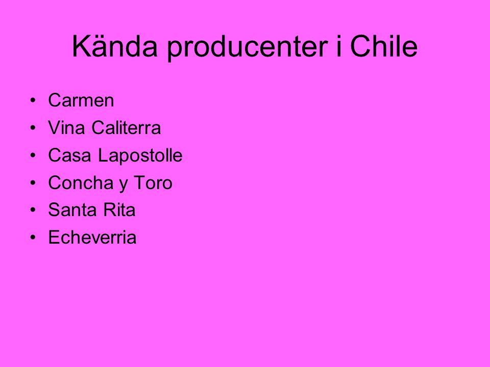 Kända producenter i Chile