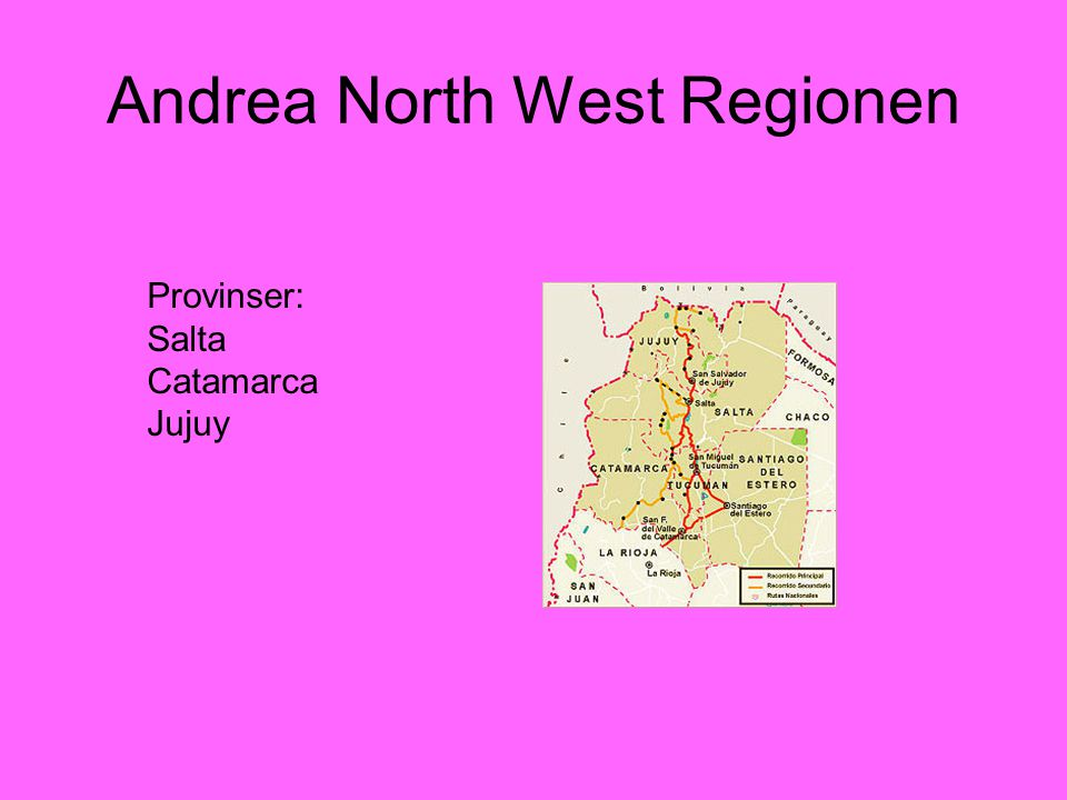 Andrea North West Regionen