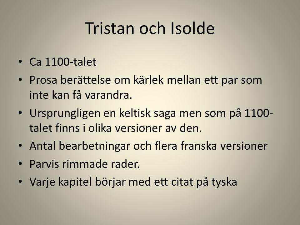 Tristan och Isolde Ca 1100-talet