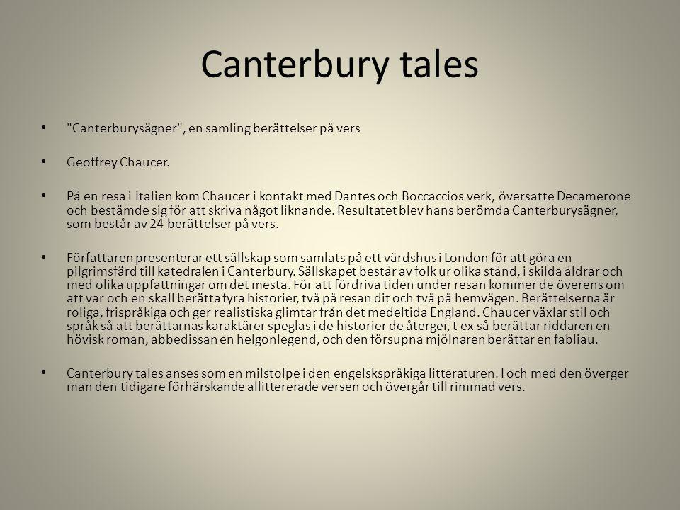Canterbury tales Canterburysägner , en samling berättelser på vers