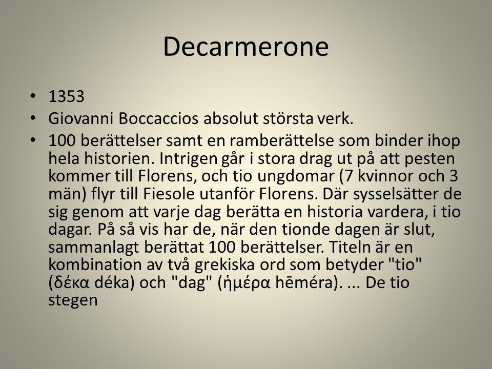 Decarmerone 1353 Giovanni Boccaccios absolut största verk.