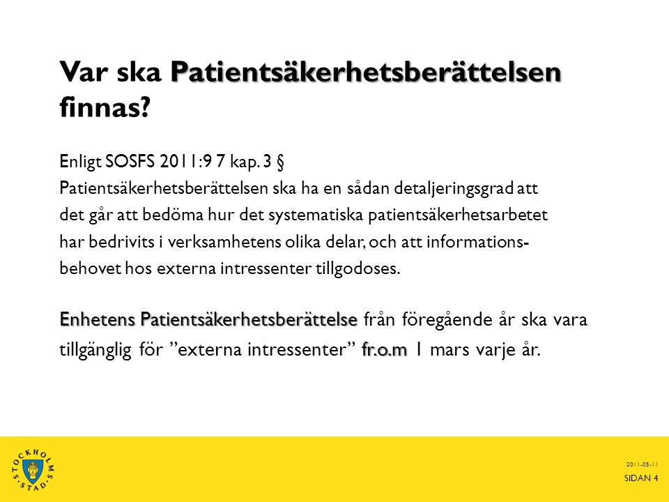 Var ska Patientsäkerhetsberättelsen finnas