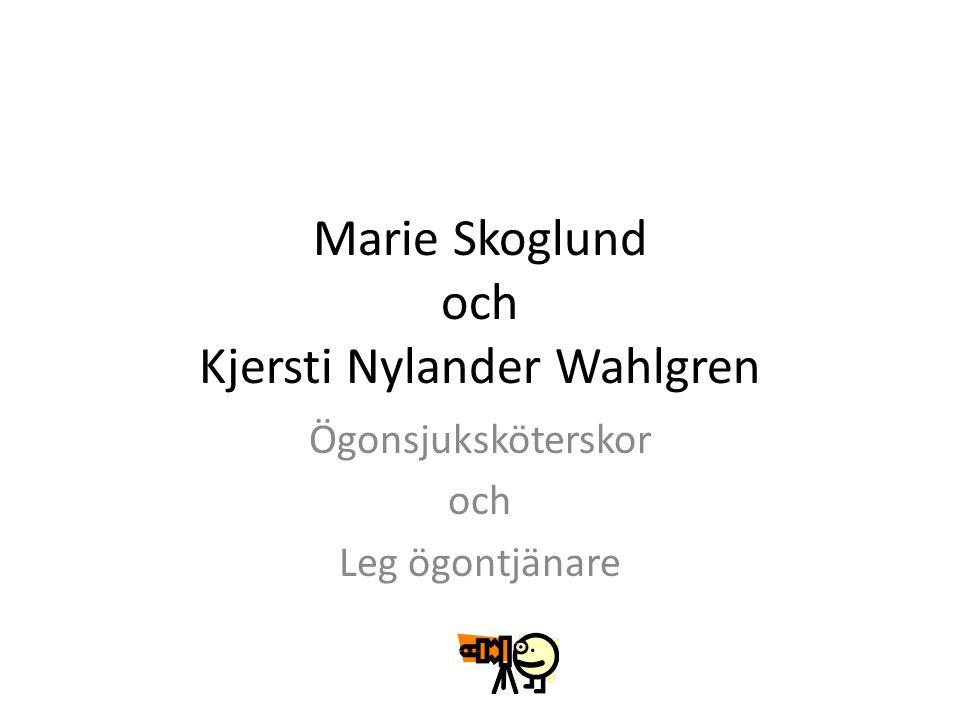 Marie Skoglund och Kjersti Nylander Wahlgren