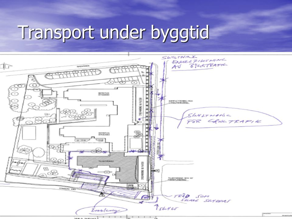 Transport under byggtid